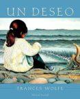 UN DESEO - 9788426133809 - FRANCES WOLFE