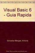 VISUAL BASIC 6 - 9788428326209 - ANTONIA GONZALEZ MANGAS