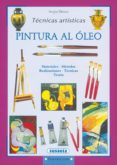 PINTURA AL OLEO - 9788430524709 - VV.AA.