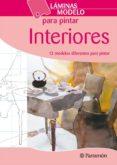 INTERIORES (LAMINAS MODELO PARA PINTAR) - 9788434237209 - VV.AA.
