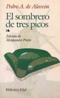 EL SOMBRERO DE TRES PICOS - 9788441402409 - PEDRO ANTONIO DE ALARCON