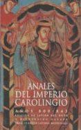 ANALES DEL IMPERIO CAROLINGIO: AÑOS 800-843 - 9788446004509 - VV.AA.