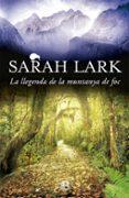 LA LLEGENDA DE LA MUNTANYA DE FOC - 9788466659109 - SARAH LARK