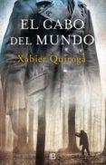 el cabo del mundo (ebook)-xabier quiroga-9788466663809