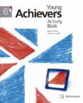 YOUNG ACHIEVERS 6 ACTIVITY PACK (+CD) - 9788466820509 - VV.AA.