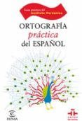 ORTOGRAFIA PRACTICA DEL ESPAÑOL - 9788467028409 - LEONARDO GOMEZ TORREGO