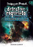 DETECTIVE ESQUELETO 9: LA MUERTE DE LA LUZ - 9788467590609 - DEREK LANDY