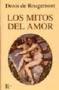 LOS MITOS DEL AMOR - 9788472454309 - DENIS DE ROUGEMONT