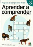 APRENDER A COMPRENDER 3 (5º EDUCACION PRIMARIA) - 9788472782709 - VV.AA.