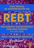 GUIA TECNICA DE INTERPRETACION DEL REBT (2ª ED.) - 9788473602709 - EMILIO CARRASCO SANCHEZ