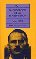 LA PSICOLOGIA DE LA TRANSFERENCIA - 9788475092409 - CARL GUSTAV JUNG