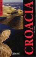 CROACIA (RUMBO A) - 9788475845609 - ELADI ROMERO