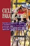 CICLISMO PARA MUJERES - 9788479022709 - VV.AA.