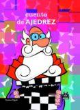 CUENTO DE AJEDREZ - 9788480199209 - RUBENS FILGUTH