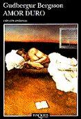 AMOR DURO - 9788483101209 - GUDBERGUR BERGSSON