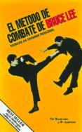 EL METODO DE COMBATE DE BRUCE LEE: TECNICAS DE DEFENSA PERSONAL - 9788485269709 - BRUCE LEE