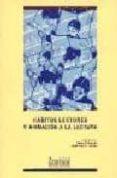 HABITOS LECTORES Y ANIMACION A LA LECTURA - 9788489492509 - PEDRO C. CERRILLO