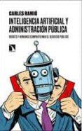 INTELIGENCIA ARTIFICIAL Y ADMINISTRACIÓN PÚBLICA - 9788490975909 - CARLES RAMIO