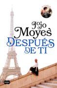 DESPUÉS DE TI (ANTES DE TI 2) (EBOOK) - 9788491290209 - JOJO MOYES