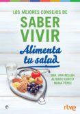 ALIMENTA TU SALUD - 9788491644309 - VV.AA.