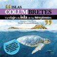 EPUB Descargar Islas columbretes: un viaje a la isla de las serpientes