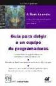 GUIA PARA DIRIGIR A UN EQUIPO DE PROGRAMADORES - 9788495318909 - J. HANK RAINWATER
