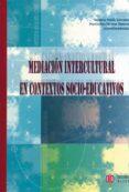 MEDIACION INTERCULTURAL EN CONTEXTOS SOCIO-EDUCATIVOS - 9788497003209 - BEATRIZ MALIK LIEVANO