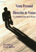 VENTA PERSONAL Y DIRECCION DE VENTAS - 9788497324809 - INES KUSTER