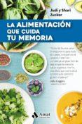 LA ALIMENTACIÓN QUE CUIDA TU MEMORIA - 9788497359009 - JUDI ZUCKER