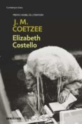 ELIZABETH COSTELLO - 9788497935609 - J.M. COETZEE