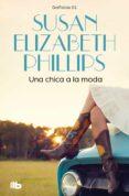 UNA CHICA A LA MODA - 9788498726909 - SUSAN ELIZABETH PHILLIPS