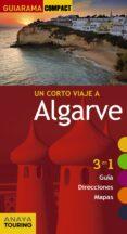 UN CORTO VIAJE A ALGARVE 2016 (GUIARAMA COMPACT) - 9788499358109 - CARLOS ALONSO BABARRO
