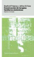 CONSTRUCCION DE TERAPIAS FAMILIARES SISTEMATICAS (2ª ED.) - 9789505181209 - BRADFORD P. KEENEY