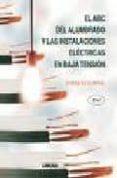 EL ABC DEL ALUMBRADO Y LAS INSTALACIONES ELECTRICAS EN BAJA TENSI ON (2ª ED.) - 9789681860509 - GILBERTO ENRIQUEZ HARPER