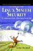 linux system security (2nd ed.)-scott mann-ellen l. mitchell-mitchel krell-9780130470119