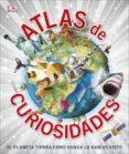 ATLAS DE CURIOSIDADES - 9780241290019 - VV.AA.