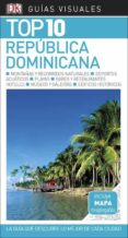 REPUBLICA DOMINICANA 2018 (GUIA VISUAL TOP 10) - 9780241336519 - VV.AA.