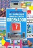 101 COSAS QUE HACER CON TU ORDENADOR - 9780746038819 - VV.AA.