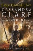 CITY OF HEAVENLY FIRE (THE MORTAL INSTRUMENTS 6) - 9781406355819 - CASSANDRA CLARE