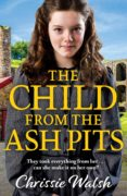 Descarga gratuita para ebook THE CHILD FROM THE ASH PITS in Spanish 9781789541519 CHM PDB DJVU de CHRISSIE WALSH