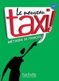 LE NOUVEAU TAXI 2 ALUMNO + DVDROM - 9782011555519 - ROBERT MENAND