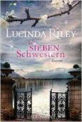 DIE SIEBEN SCHWESTERN - 9783442479719 - LUCINDA RILEY