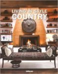 LIVING IN STYLE COUNTRY - 9783832732219 - VV.AA.