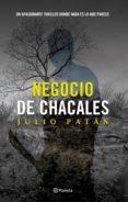 NEGOCIO DE CHACALES (EBOOK) - 9786070730719 - JULIO PATAN