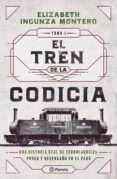 Descarga gratuita de archivos ebooks en pdf. EL TREN DE LA CODICIA (Literatura española) 9786123194819 iBook