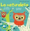 MI PRIMER LIBRO DE SONIDOS: LA NATURALEZA - 9788408114819 - MARION BILLET