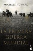 LA PRIMERA GUERRA MUNDIAL - 9788408115519 - MICHAEL HOWARD