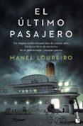 EL ULTIMO PASAJERO - 9788408131519 - MANEL LOUREIRO