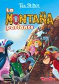 TEA STILTON 2: LA MONTAÑA PARLANTE - 9788408151319 - TEA STILTON
