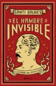 EL HAMBRE INVISIBLE - 9788408193319 - SANTI BALMES